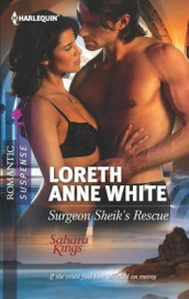 Surgeon Sheik's Rescue av Loreth Anne White (Heftet)