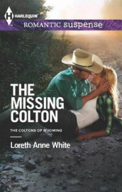 The Missing Colton av Loreth Anne White (Heftet)
