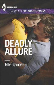 Deadly Allure av Elle James (Heftet)
