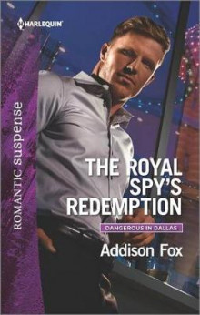 The Royal Spy's Redemption av Addison Fox (Heftet)