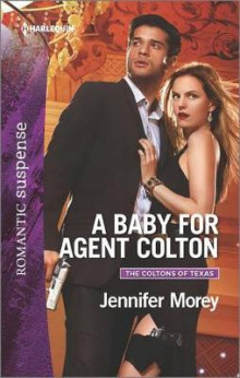 A Baby for Agent Colton av Jennifer Morey (Heftet)
