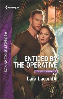 Enticed by the Operative av Lara Lacombe (Heftet)