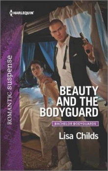 Beauty and the Bodyguard av Lisa Childs (Heftet)