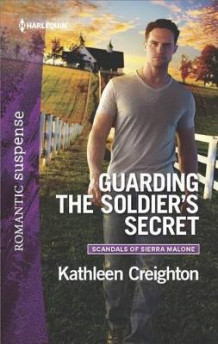 Guarding the Soldier's Secret av Kathleen Creighton (Heftet)