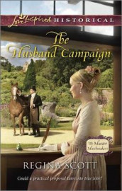 The Husband Campaign av Regina Scott (Heftet)