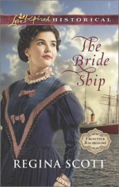 The Bride Ship av Regina Scott (Heftet)