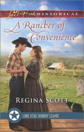 A Rancher of Convenience av Regina Scott (Heftet)