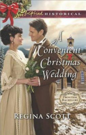 A Convenient Christmas Wedding av Regina Scott (Heftet)