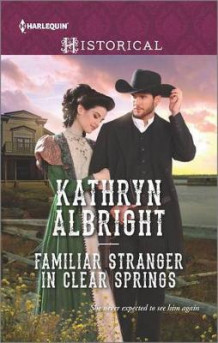 Familiar Stranger in Clear Springs av Kathryn Albright (Heftet)