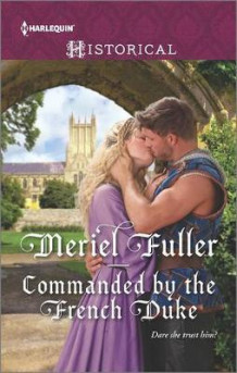 Commanded by the French Duke av Meriel Fuller (Heftet)