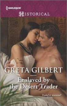 Enslaved by the Desert Trader av Greta Gilbert (Heftet)