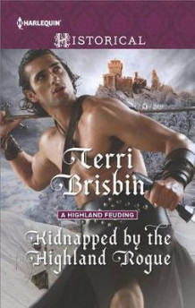 Kidnapped by the Highland Rogue av Terri Brisbin (Heftet)