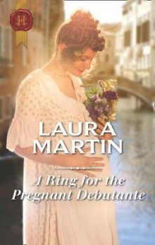 A Ring For The Pregnant Debutante av Laura Martin (Heftet)
