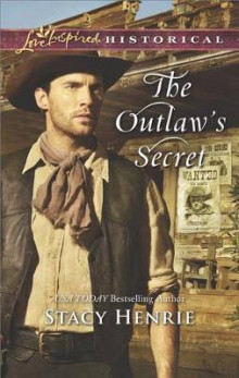 The Outlaw's Secret av Stacy Henrie (Heftet)