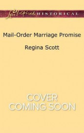 Mail-Order Marriage Promise av Regina Scott (Heftet)
