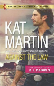 Against the Law & Twelve-Gauge Guardian av Kat Martin (Heftet)