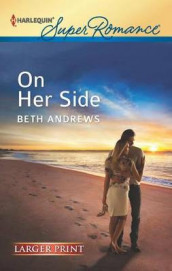 On Her Side av Beth Andrews (Heftet)