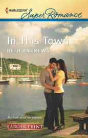 In This Town av Beth Andrews (Heftet)