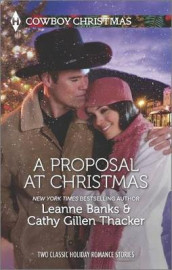 A Proposal at Christmas av Leanne Banks og Cathy Gillen Thacker (Heftet)