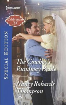 The Cowboy's Runaway Bride av Nancy Robards Thompson (Heftet)