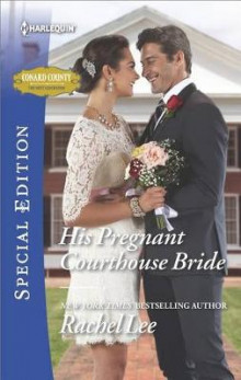 His Pregnant Courthouse Bride av Rachel Lee (Heftet)