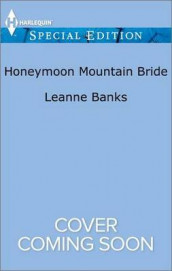 Honeymoon Mountain Bride av Leanne Banks (Heftet)