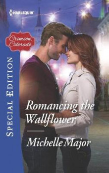 Romancing the Wallflower av Michelle Major (Heftet)