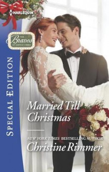 Married Till Christmas av Christine Rimmer (Heftet)