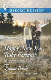 Happy New Year, Baby Fortune! av Leanne Banks (Heftet)