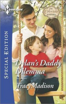 Dylan's Daddy Dilemma av Tracy Madison (Heftet)