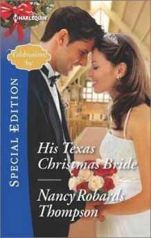 His Texas Christmas Bride av Nancy Robards Thompson (Heftet)