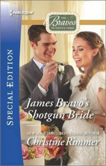 James Bravo's Shotgun Bride av Christine Rimmer (Heftet)