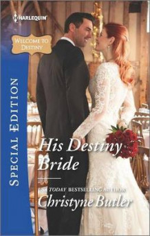 His Destiny Bride av Christyne Butler (Heftet)