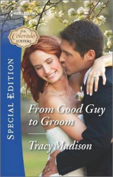 From Good Guy to Groom av Tracy Madison (Heftet)