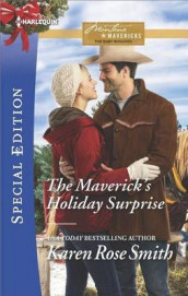 The Maverick's Holiday Surprise av Karen Rose Smith (Heftet)