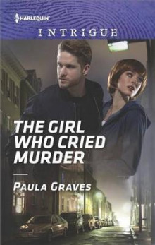 The Girl Who Cried Murder av Paula Graves (Heftet)