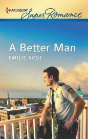 A Better Man av Emilie Rose (Heftet)