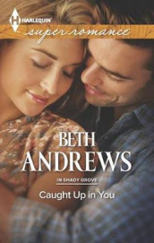 Caught Up in You av Beth Andrews (Heftet)