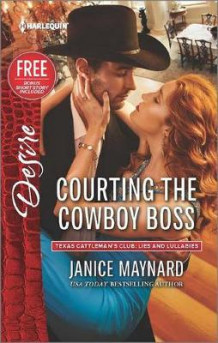 Courting the Cowboy Boss av Janice Maynard (Heftet)