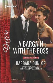 A Bargain with the Boss av Barbara Dunlop (Heftet)