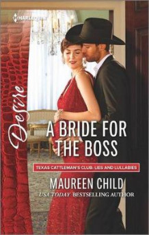 A Bride for the Boss av Maureen Child (Heftet)