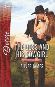 The Boss and His Cowgirl av Silver James (Heftet)