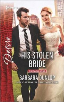 His Stolen Bride av Barbara Dunlop (Heftet)