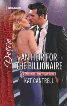 An Heir for the Billionaire av Kat Cantrell (Heftet)