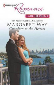 Guardian to the Heiress av Margaret Way (Heftet)
