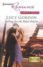 Falling for the Rebel Falcon av Lucy Gordon (Heftet)