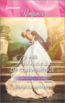 His Princess of Convenience av Rebecca Winters (Heftet)