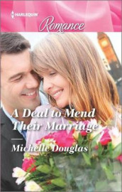 A Deal to Mend Their Marriage av Michelle Douglas (Heftet)