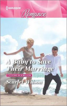 A Baby to Save Their Marriage av Scarlet Wilson (Heftet)
