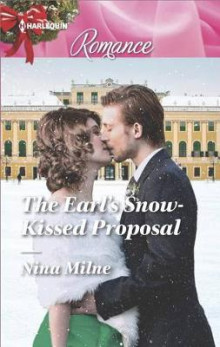 The Earl's Snow-Kissed Proposal av Nina Milne (Heftet)